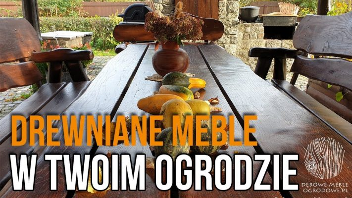 Drewniane meble w ogrodzie – DEBOWEMEBLEOGRODOWE.PL