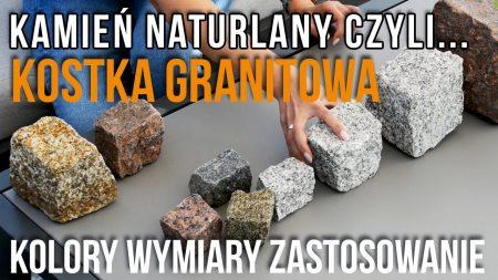KOSTKA GRANITOWA – kamień naturalny na podjazd i ścieżki